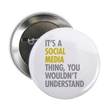"""Its A Social Media Thing 2.25"""" Button (10 pack)"""