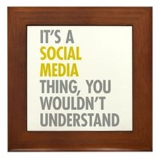 Its A Social Media Thing Framed Tile