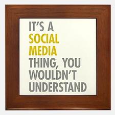 Its A Social Media Thing Framed Tile