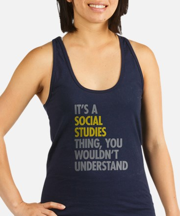 Social Studies Thing Racerback Tank Top