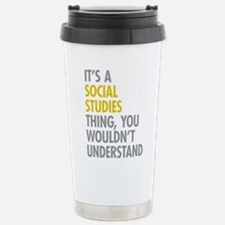 Social Studies Thing Stainless Steel Travel Mug