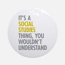 Social Studies Thing Ornament (Round)