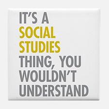 Social Studies Thing Tile Coaster