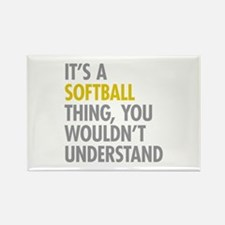 Its A Softball Thing Rectangle Magnet