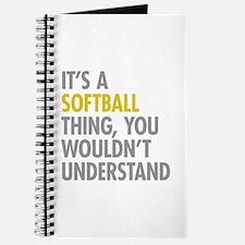 Its A Softball Thing Journal