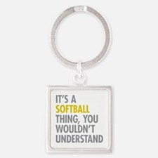 Its A Softball Thing Square Keychain