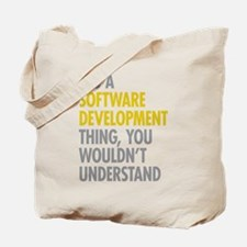 Software Development Thing Tote Bag