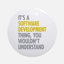Software Development Thing Ornament (Round)