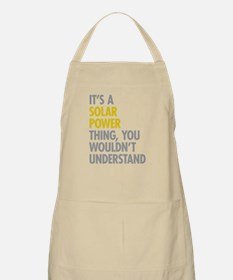 Its A Solar Power Thing Apron