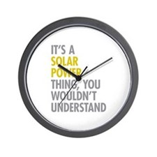 Its A Solar Power Thing Wall Clock