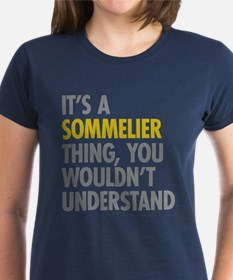 Its A Sommelier Thing Tee