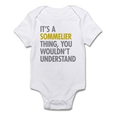 Its A Sommelier Thing Infant Bodysuit