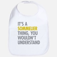 Its A Sommelier Thing Bib