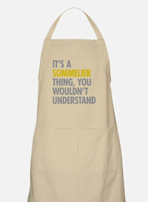 Its A Sommelier Thing Apron