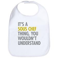 Its A Sous Chef Thing Bib