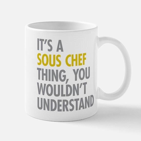 Its A Sous Chef Thing Mug