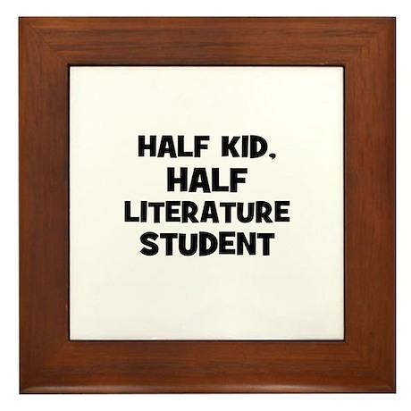 Half Kid, Half Literature Stu Framed Tile
