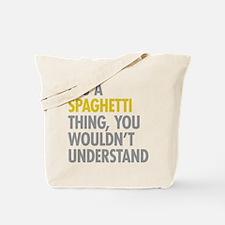 Its A Spaghetti Thing Tote Bag