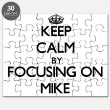 Keep Calm by focusing on Mike Puzzle