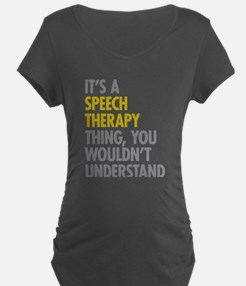 Its A Speech Therapy Thing T-Shirt