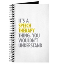 Its A Speech Therapy Thing Journal