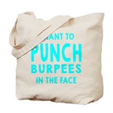 Punch Burpees In The Face Tote Bag