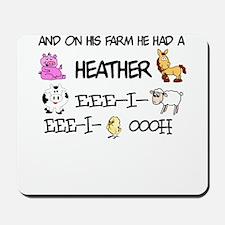 Heather had a Farm Mousepad