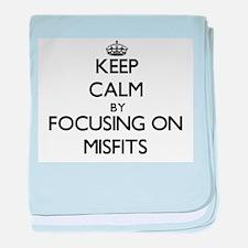 Keep Calm by focusing on Misfits baby blanket