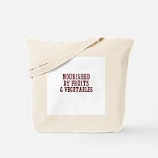 nourished by fruits & vegetab Tote Bag