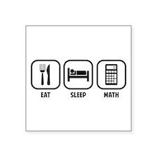 EAT, SLEEP, MATH Sticker