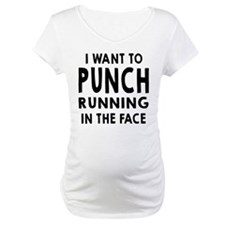 I Want To Punch Running In The Face Shirt