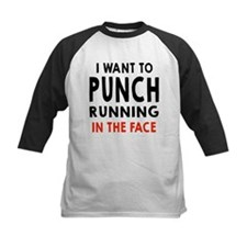 I Want To Punch Running In The Face Baseball Jerse