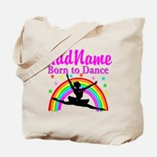 BORN DANCING Tote Bag