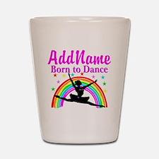 BORN DANCING Shot Glass