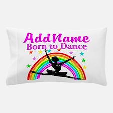 BORN DANCING Pillow Case