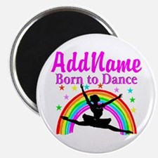 BORN DANCING Magnet