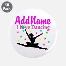 """FOREVER DANCING 3.5"""" Button (10 pack)"""