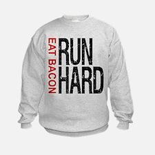 Run Hard Eat Bacon Sweatshirt
