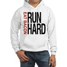 Run Hard Eat Bacon Hoodie