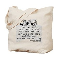 The Day You Started Knitting Tote Bag