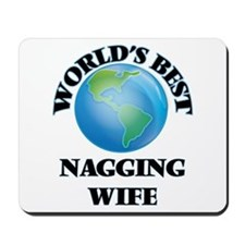 World's Best Nagging Wife Mousepad