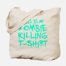 This Is My Zombie Killing T-Shirt Tote Bag