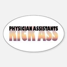 Physician Assistants Kick Ass Oval Decal