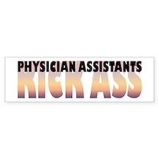 Physician Assistants Kick Ass Bumper Bumper Sticker