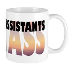 Physician Assistants Kick Ass Mug