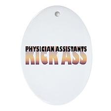 Physician Assistants Kick Ass Oval Ornament