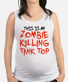 This Is My Zombie Killing Tank Top Maternity Tank