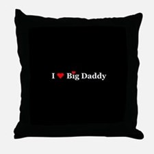 I Heart Big Daddy Throw Pillow