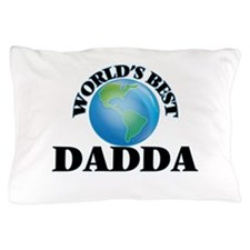 World's Best Dadda Pillow Case