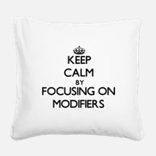 Keep Calm by focusing on Modi Square Canvas Pillow